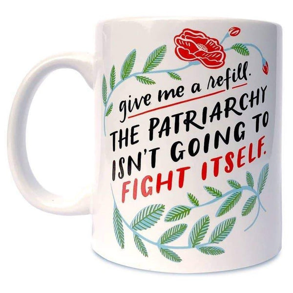 FIGHT THE PATRIARCHY MUG