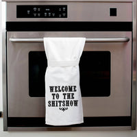 WELCOME TO THE SHITSHOW TEA TOWEL