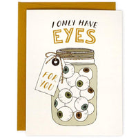 I ONLY HAVE EYES FOR YOU HALLOWEEN CARD