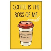 COFFEE BOSS MAGNET