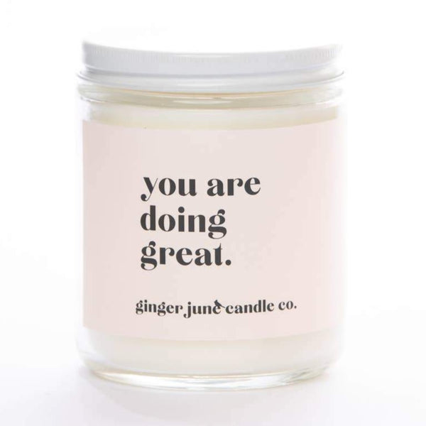 YOU ARE DOING GREAT CANDLE