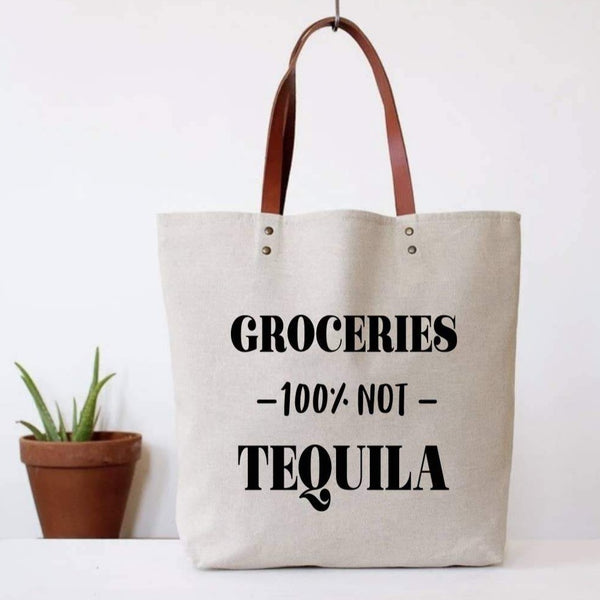 100% NOT TEQUILA TOTE BAG
