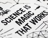 SCIENCE IS MAGIC THAT WORKS ZIP POUCH