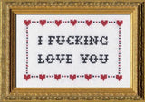 CROSS STITCH KIT - I FUCKING LOVE YOU