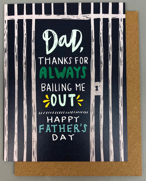 THANKS FOR BAILING ME OUT FATHER'S DAY CARD