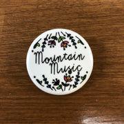 MOUNTAIN MUSIC - BUTTON/PIN