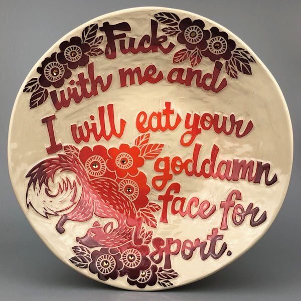 I WILL EAT YOUR FACE... HANDMADE LARGE BOWL