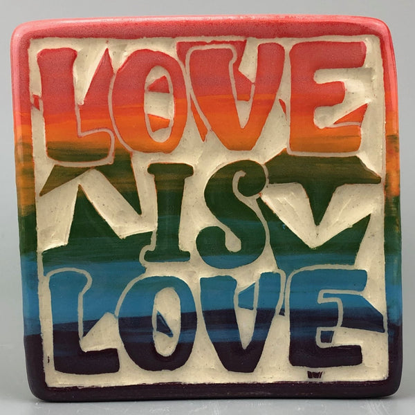 LOVE IS LOVE HANDMADE TILE