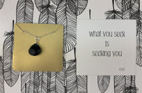GEMSTONE NECKLACE - WHAT YOU SEEK...