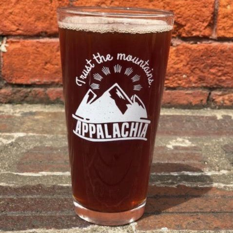 Trust the Mountains Appalachia - 20 oz Beer Glass