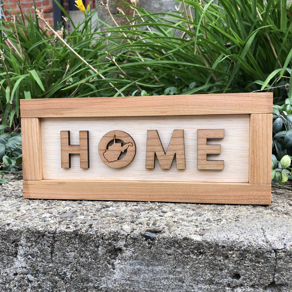 WEST VIRGINIA HOME WOOD SIGN