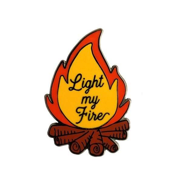LIGHT MY FIRE ENAMEL PIN