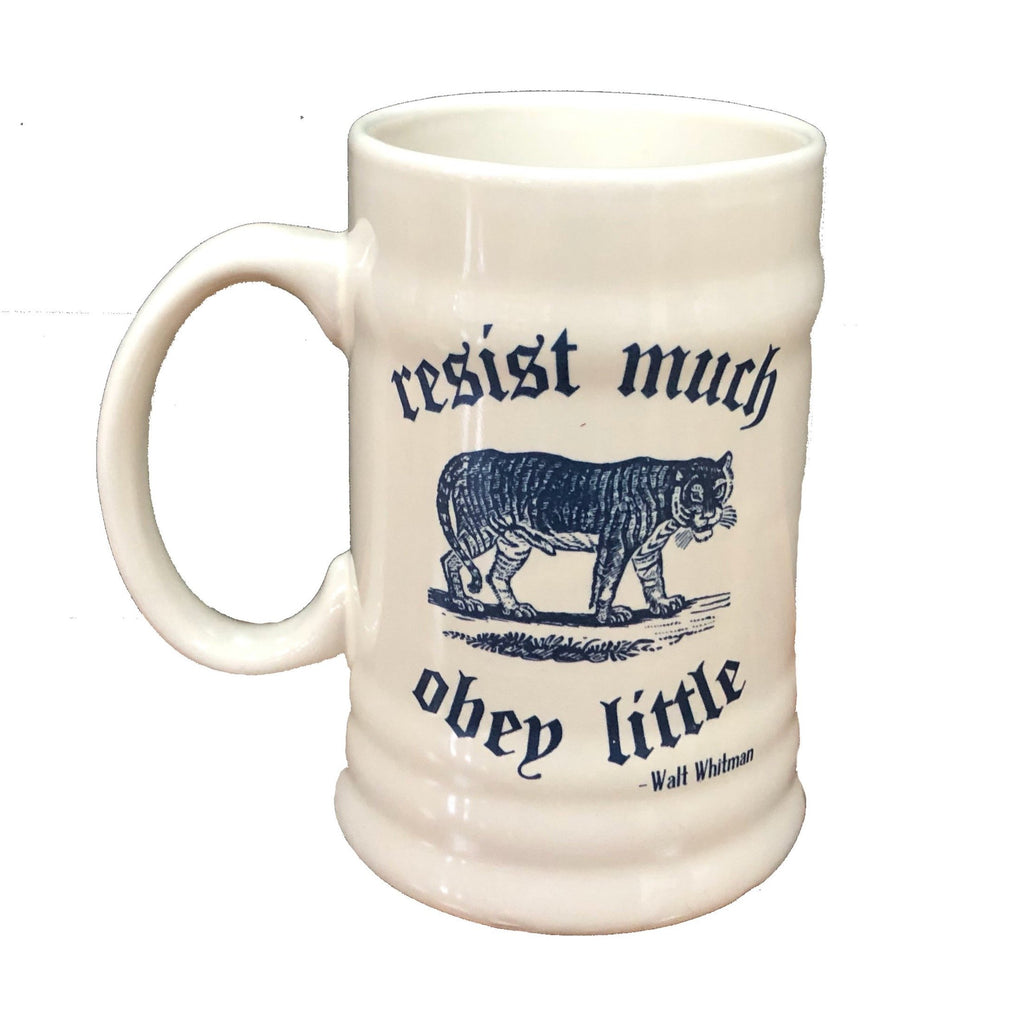 "BEER STEIN - ""RESIST MUCH OBEY LITTLE"""