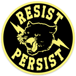 RESIST- PERSIST STICKER