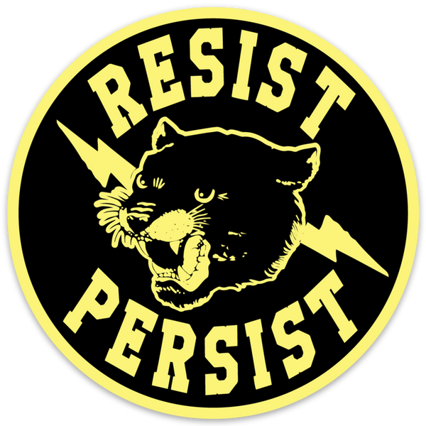 RESIST PERSIST STICKER