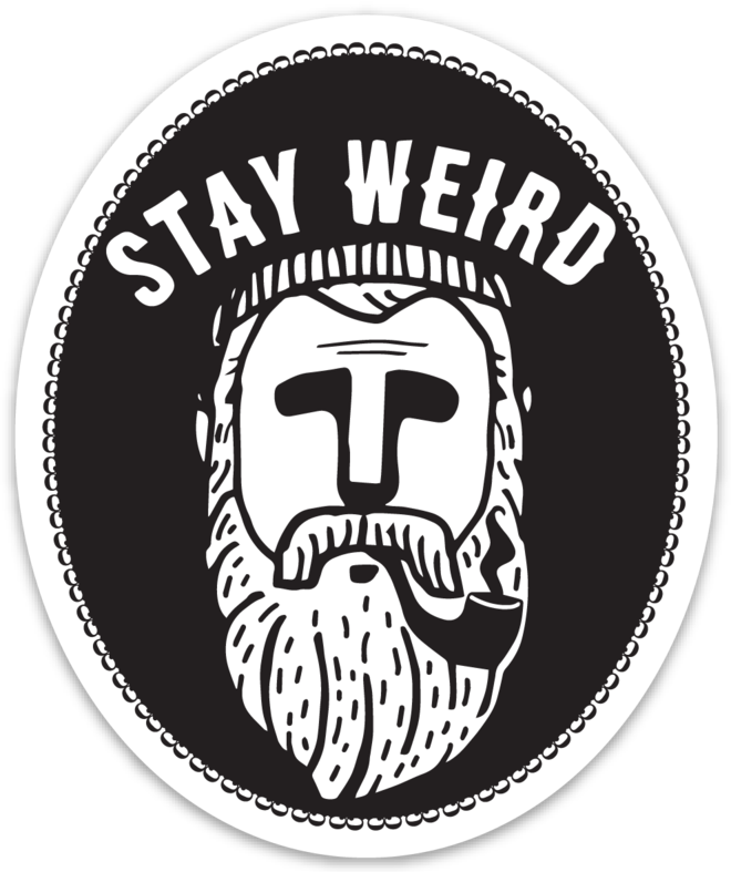 STAY WEIRD BEARDO STICKER