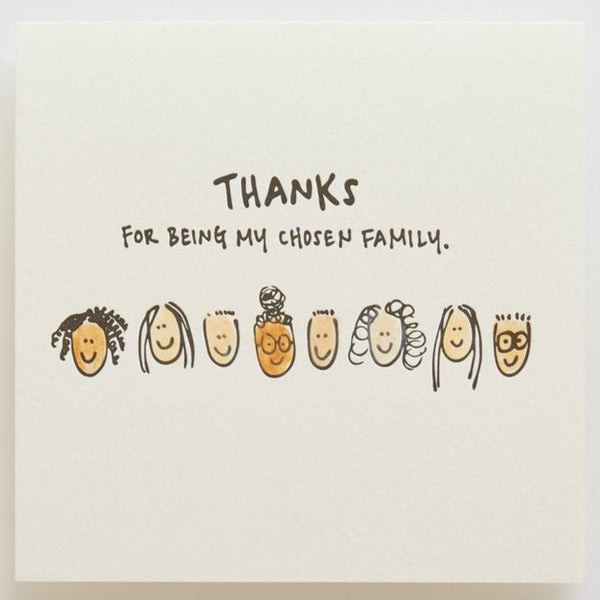 THANKS FOR BEING MY CHOSEN FAMILY CARD