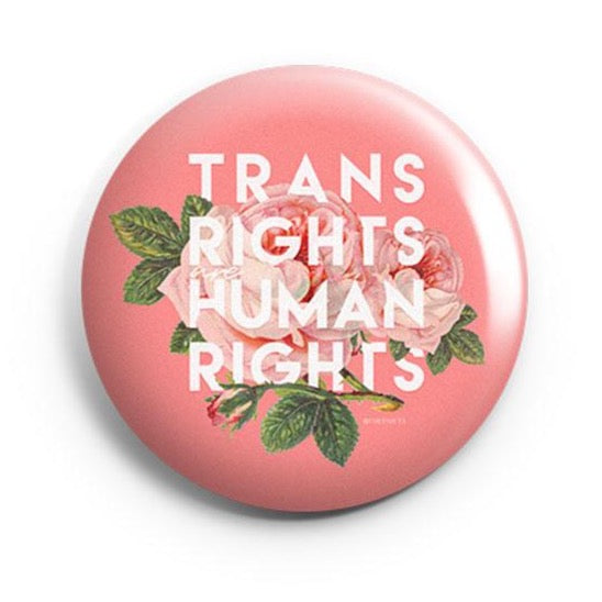 TRANS RIGHTS - HUMAN RIGHTS BUTTON
