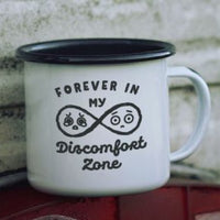 CAMP MUG - FOREVER IN MY DISCOMFORT ZONE