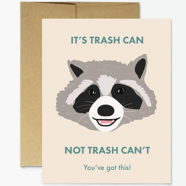 IT'S TRASH CAN RACCOON CARD