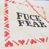 CROSS STITCH KIT - FUCK FEAR