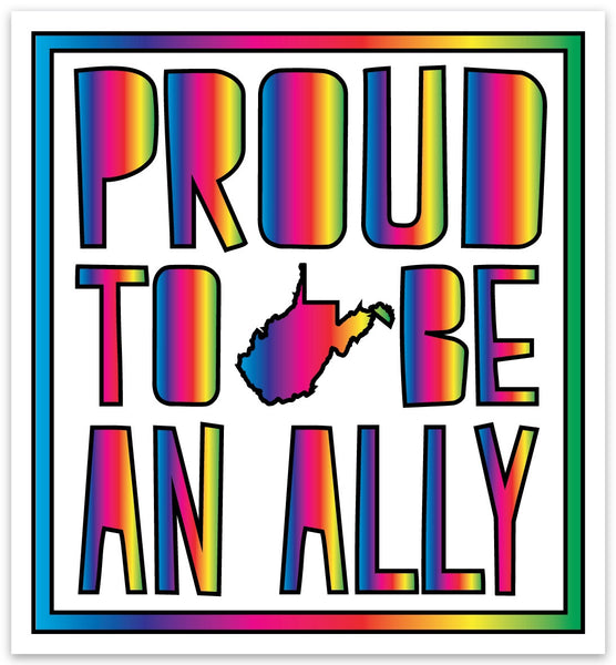 PROUD TO BE AN ALLY STICKER