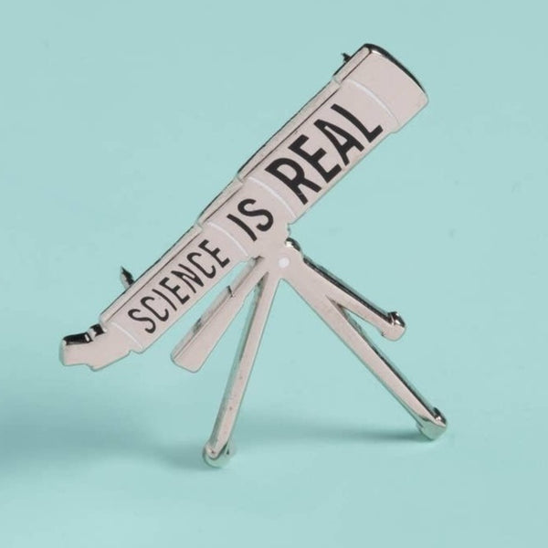 SCIENCE IS REAL TELESCOPE ENAMEL PIN