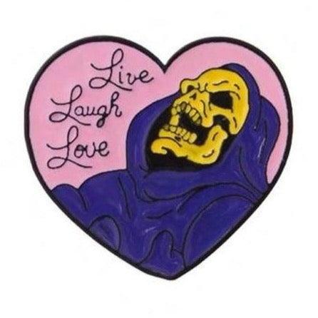 SKELETOR LIVE LAUGH LOVE ENAMEL PIN