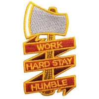WORK HARD STAY HUMBLE AXE PATCH