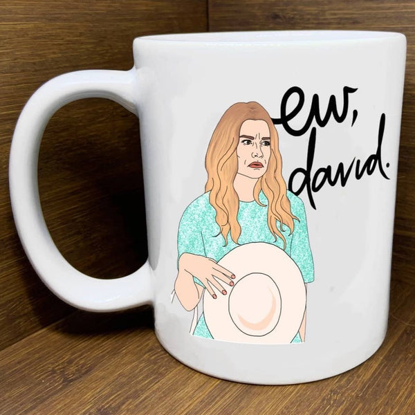EW, DAVID SCHITT'S CREEK MUG