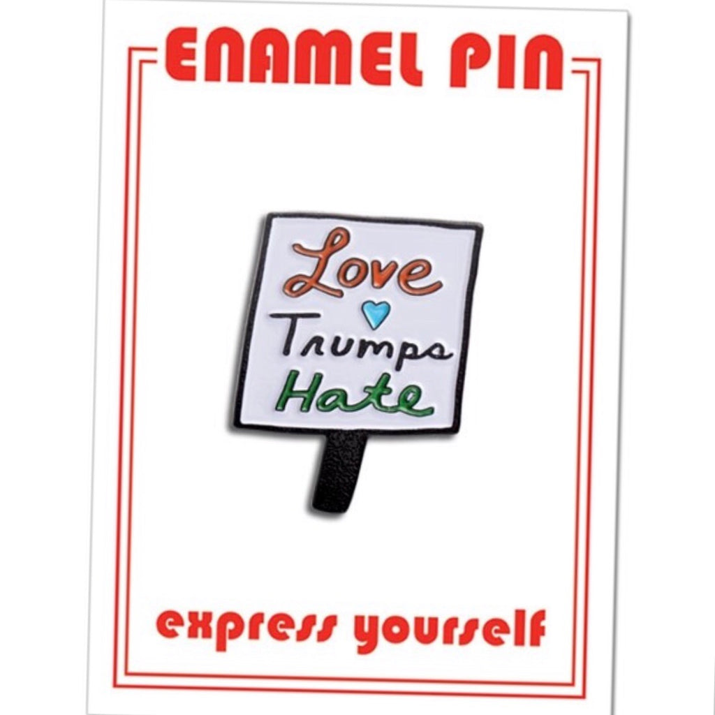 LOVE TRUMPS HATE - ENAMEL PIN