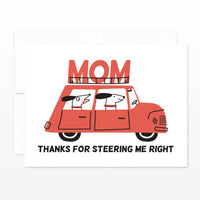 STEER ME RIGHT MOTHER'S DAY CARD