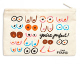 YOU'RE PERFECT! ZIP POUCH