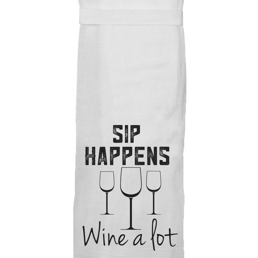 Sip Happens - Tea Towel