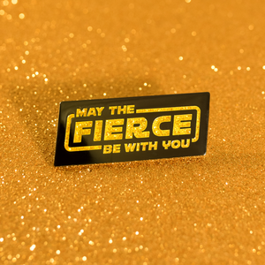 The Fierce Pin - GAYPIN'