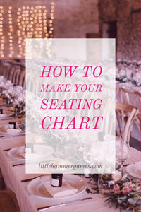 How To Make The Best Seating Chart For Your Wedding