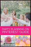 How to Plan a Party Using Pinterest