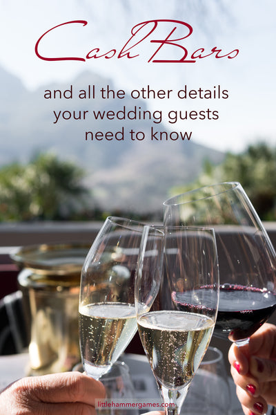 Wedding website idea: Let your guests know you're having a cash bar so they can come prepared!
