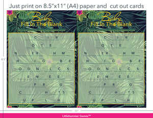 Baby Fill in the Blank tropical game cards with printing instructions