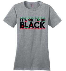 It's OK To Be Black Tee
