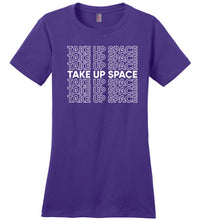 Take Up Space Tee