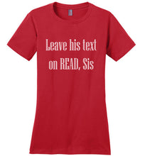 Text On Read Tee T-Shirts - Royally Curved