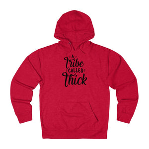 A Tribe Called Thick French Terry Hoodie (UNISEX) Hoodie - Royally Curved