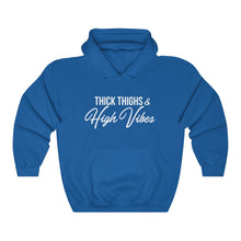Thick Thighs & High Vibes Heavy Blend™ Hooded Sweatshirt (UNISEX)