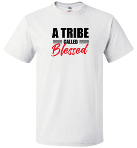 A Tribe Called Blessed Tee (UNISEX)