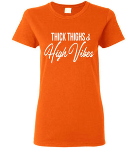 Thick Thighs High Vibes Tee  - Royally Curved