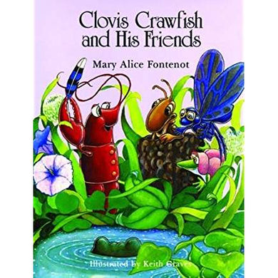 Clovis Crawfish and His Friends, Children's Book