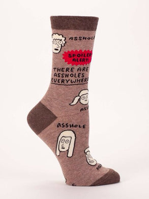 There Are Assholes Everywhere W-Crew Socks