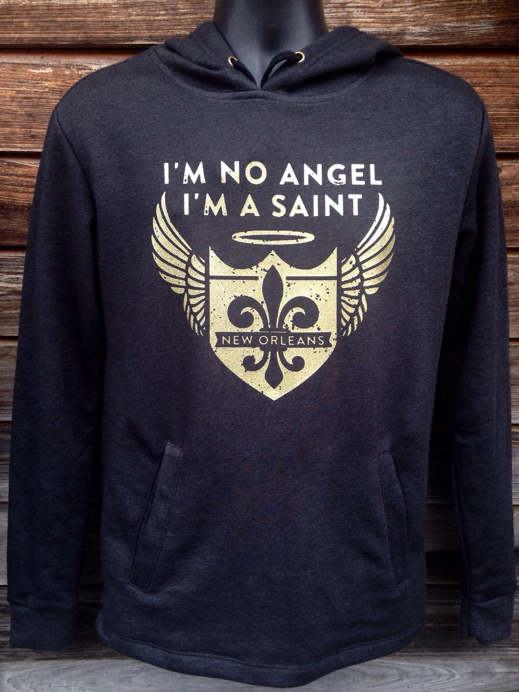 I'm No Angel, I'm a Saint, Pull-Over Hoodie