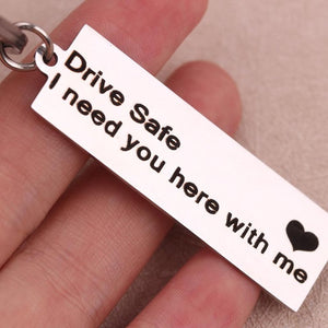 "Customised ""Drive Safe I Need You Here With Me"" Keychain - Miss Maliboo"
